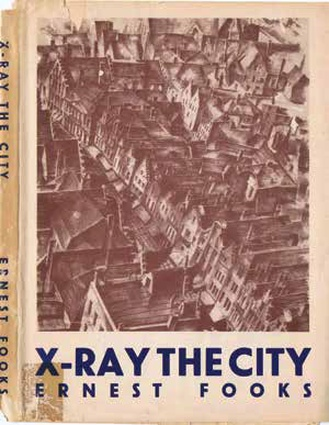 <i>X-Ray the City</i> by Dr Ernest Fooks, the inspiration for the University of Melbourne Design School's exhibit.