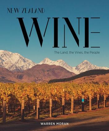 <em>New Zealand Wine: The Land, the Vines, the People</em> by Warren Moran.