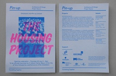 The Housing Project at Pin-up