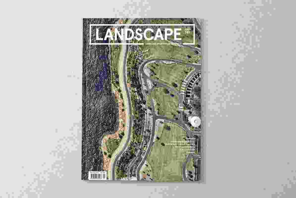 Landscape Architecture Australia 149.