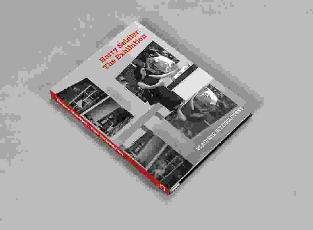 Harry Seidler – The Exhibition by Vladimir Belogolovsky.
