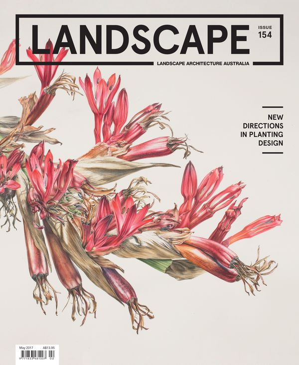 Landscape Architecture Australia, May 2017