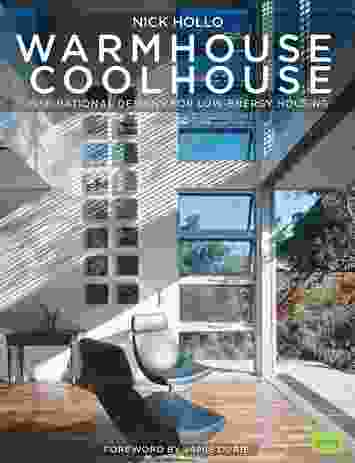 Warm House Cool House: Inspirational Designs for Low-Energy Housing (second edition) by Nick Hollo.