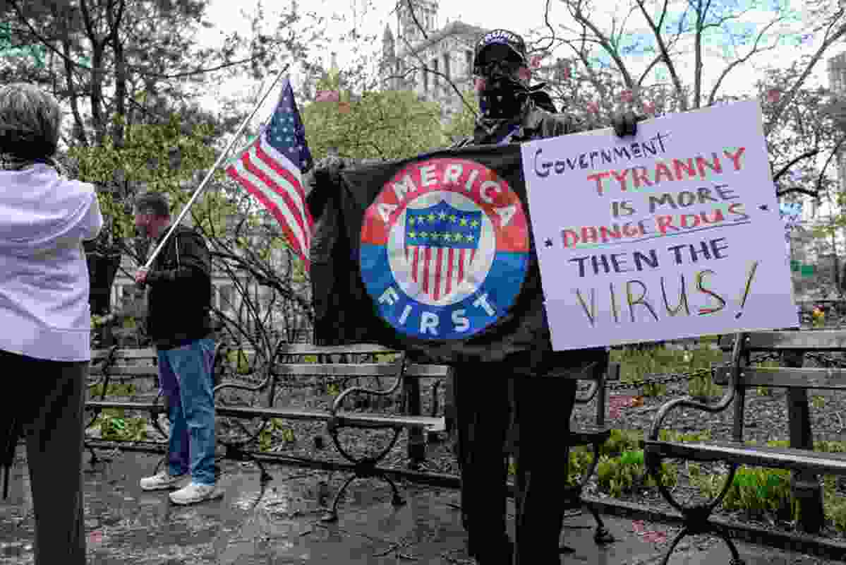 Protests against lockdowns in the United States and other countries reveal a lack of trust in government.
