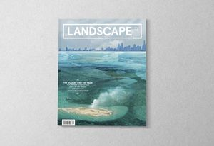 The February 2020 issue of Landscape Architecture Australia.