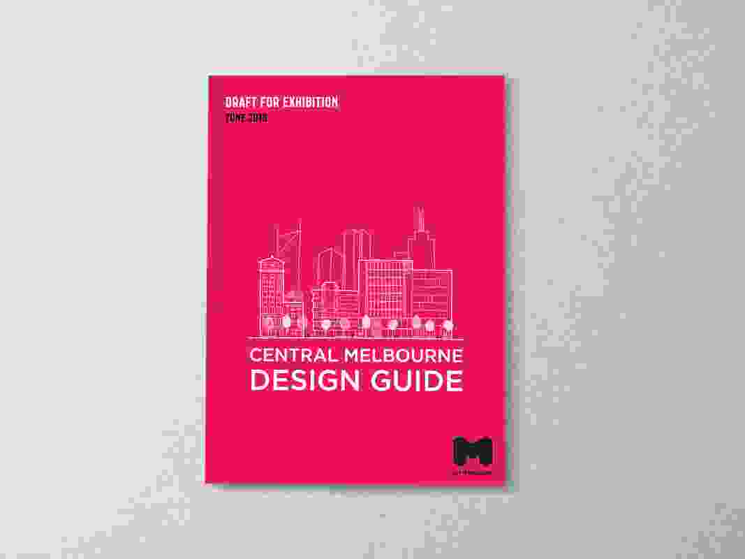Central Melbourne Design Guide by City of Melbourne.