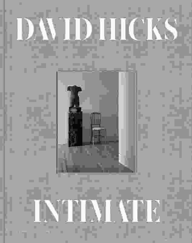 Intimate: A Private World of Interiors by David Hicks