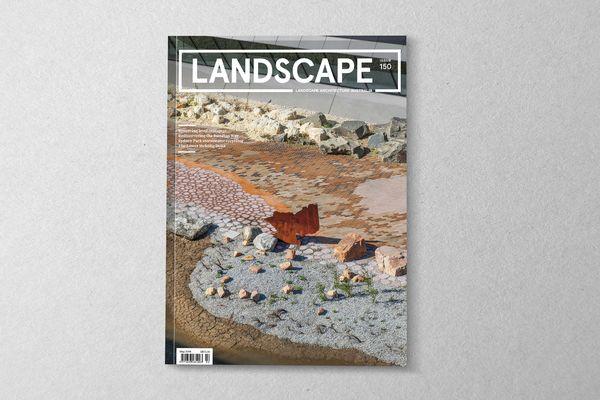 Landscape Architecture Australia issue 150.