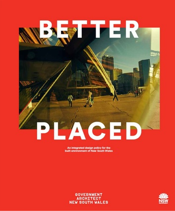 <i>Better Placed</i> outlines principles, objects and directions for creating well-designed built environments.