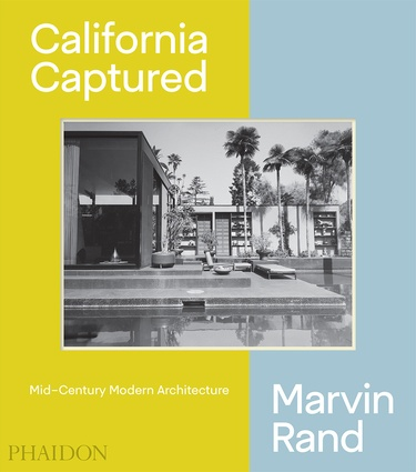 California Captured: Mid-Century Modern Architecture – Marvin Rand By Emily Bills, Sam Lubell and Pierluigi Serraino (Phaidon, 2018).