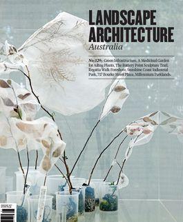 Landscape Architecture Australia, February 2011