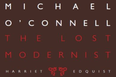 Michael O'Connell: The Lost Modernist by Harriet Edquist.