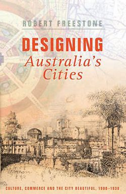 [<strong><br />Robert Freestone, UNSW Press, 2007. $49.95.<br /></strong>, <br />, <br />]&#8221;                 width=&#8221;250&#8221;                 height=&#8221;383&#8221; />              </div>              <p class=