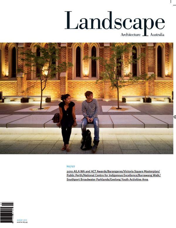 Landscape Architecture Australia, August 2010