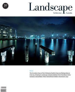 Landscape Architecture Australia, November 2009