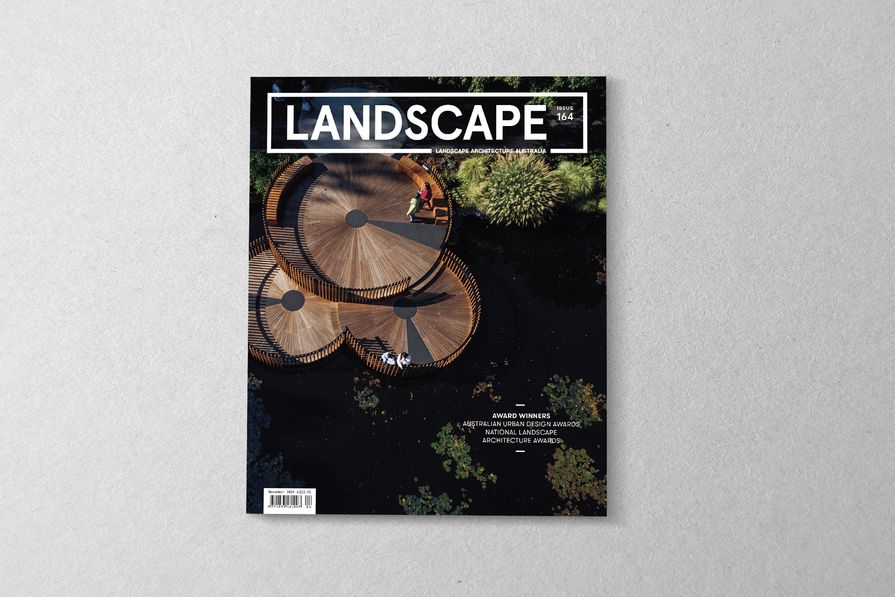 The November 2019 issue of Landscape Architecture Australia.