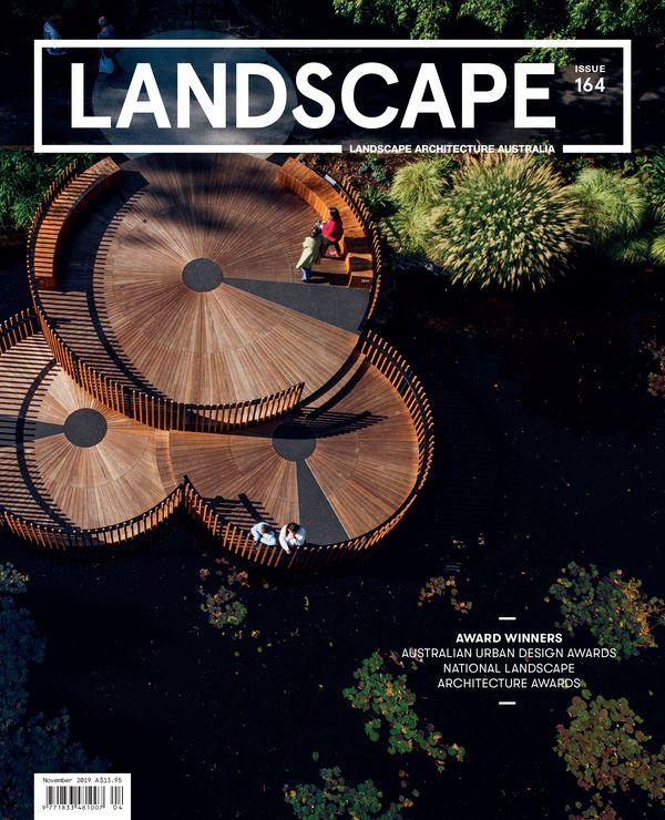 Landscape Architecture Australia, November 2019